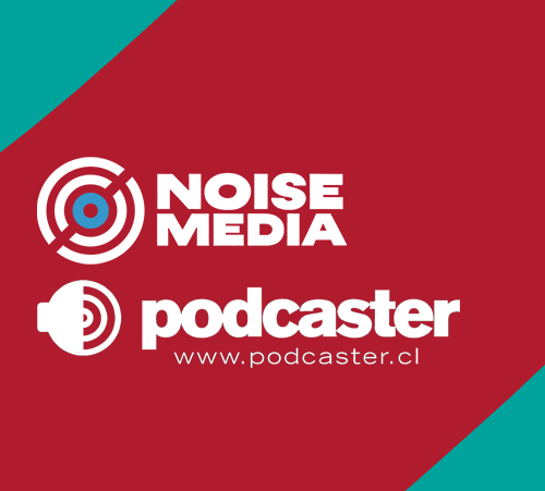 Podcaster.cl / Noise Media